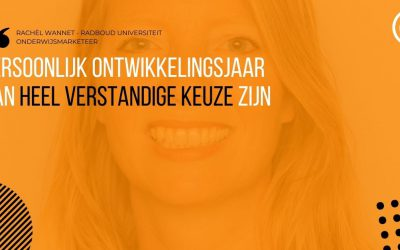 Interview Radboud Universiteit: Persoonlijk ontwikkelingsjaar kan heel verstandige keuze zijn