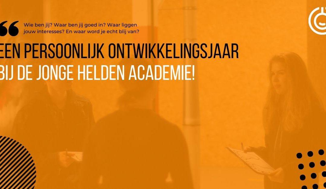 Meld je nu aan voor een persoonlijk ontwikkelingsjaar bij de Jonge Helden Academie!